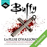 La pluie d'Halloween (Buffy 2) | Christopher Golden,Nancy Holder