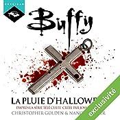 La pluie d'Halloween (Buffy 2) | Christopher Golden, Nancy Holder