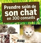 Son chat : 300 conseils pour en prend...