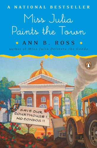Miss Julia Paints the Town, Ann B. Ross