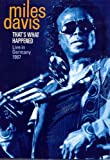 Miles Davis: That's What Happened - Live in Germany 1987
