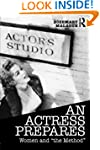 """An Actress Prepares: Women and """"the M..."""