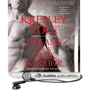 Dreams of a Dark Warrior: Immortals After Dark, Book 11 (Unabridged)