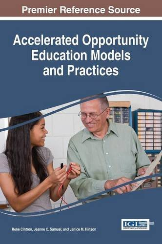 Accelerated Opportunity Education Models and Practices (Advances in Higher Education and Professional Development)