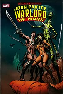 John Carter, Warlord of Mars Omnibus by Marv Wolfman, Chris Claremont, Peter Gillis and Bill Mantlo