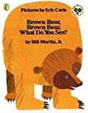 Brown Bear, Brown Bear, What Do You See? 英語絵本とmpiオリジナルCD付き (BrownBear, Brown Bear, What Do You See?)