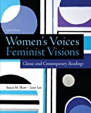 img - for Women's Voices, Feminist Visions: Classic and Contemporary Readings book / textbook / text book