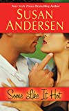 Some Like It Hot (Thorndike Press Large Print Romance: Razor Bay)