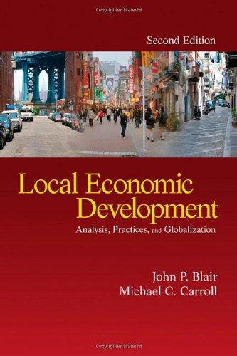 Local Economic Development: Analysis, Practices, and...