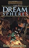 The Dream Spheres (Forgotten Realms: Songs and Swords, Book 5) (0786913428) by Elaine Cunningham