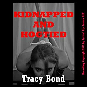 Kidnapped and Hogtied: Tracy's Bound Sluts | [Tracy Bond]