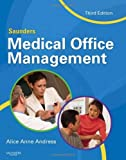 Saunders Medical Office Management, 3e