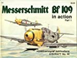 Messerschmitt Bf 109 in Action Part One