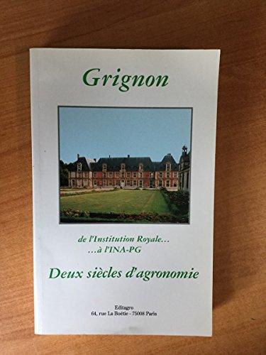 grignon-de-linstitution-royale-a-lina-pg-deux-siecles-dagronomie