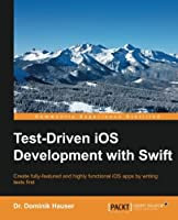 Test-Driven iOS Development with Swift Front Cover