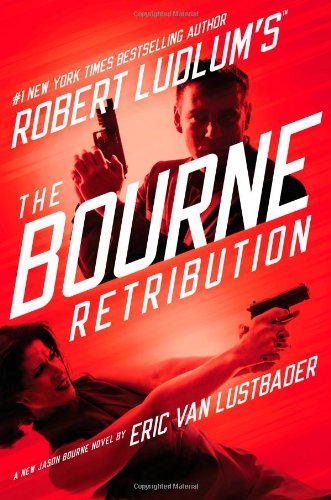Eric van Lustbader - Robert Ludlum's The Bourne Retribution (Bourne 11)