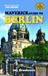 The Maverick Guide to Berlin