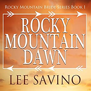 Rocky Mountain Dawn Audiobook