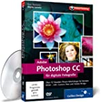 Adobe Photoshop CC f�r digitale Fotog...