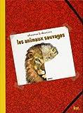 echange, troc Thierry Dedieu - Les animaux sauvages : Observe & dessine
