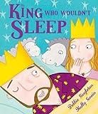 Debbie Singleton The King Who Wouldn't Sleep