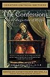 The Confessions: Saint Augustine of Hippo (Ignatius Critical Editions)