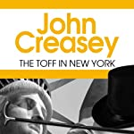 The Toff in New York | John Creasey