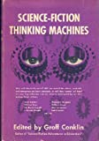 Science Fiction Thinking Machines (0814900402) by Conklin, Groff