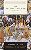 img - for The Enchanted Wanderer: Selected Tales (Modern Library Classics) book / textbook / text book