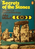 Secrets of the Stones: The Story of Astro-Archaeology (0140044914) by Michell, John