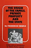 img - for The Origin of the Family, Private Property, and the State, in the Light of the Researches of Lewis H. Morgan book / textbook / text book