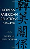 img - for Korean-American Relations: 1866-1997 (SUNY Series in Korean Studies) book / textbook / text book