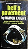 Hell's Pavement (0449024164) by Knight, Damon