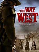 The Way Of The West [HD]