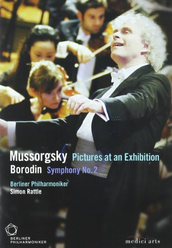 Berliner Philharmonic/Simon Rattle: Mussorgsky - Pictures at an Exhibition/Borodin - Symphony No. 2