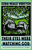 img - for Their Eyes Were Watching God: A Novel by Hurston, Zora Neale published by Harpercollins Paperback book / textbook / text book