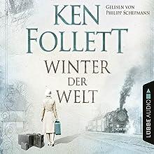 Winter der Welt (Die Jahrhundert-Saga 2) Hörbuch von Ken Follett Gesprochen von: Philipp Schepmann