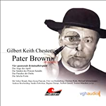 Vier Kriminalgeschichten - Pater Brown (Edition 2) Hörspiel von Gilbert Keith Chesterton Gesprochen von: Volker Brandt, Gerd Baltus, Daniela Hoffmann