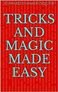 Tricks and magic made easy