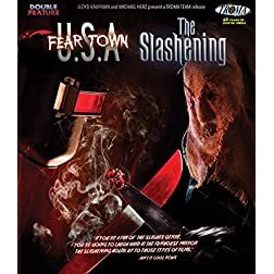 Fear Town, USA & The Slashening [Blu-ray]