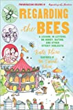 Regarding the Bees: A Lesson, in Letters, on Honey, Dating, and Other Sticky Subjects (0152066683) by Klise, Kate