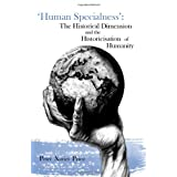 &#39;Human Specialness&#39;: The Historical Dimension & the Historicisation of Humanitypar Peter Xavier Price