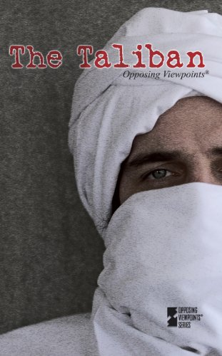 The Taliban (Opposing Viewpoints)