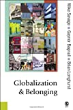 img - for Globalization and Belonging (Published in association with Theory, Culture & Society) book / textbook / text book