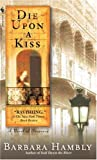 img - for Die Upon a Kiss (Benjamin January, Book 5) book / textbook / text book