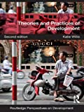 img - for Theories and Practices of Development:2nd (Second) edition book / textbook / text book