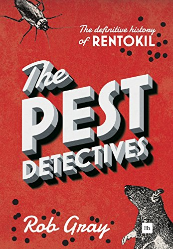 Pest Detectives: The Definitive Guide to Rentokil