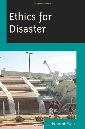 Ethics for Disaster (Studies in Social, Political, and...