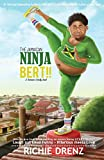 The Jamaican Ninja Bert: A Romance Comedy (Volume 1)