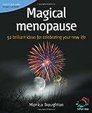 Magical Menopause (52 Brilliant Ideas)